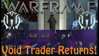 Warframe - Void Traders Returned! 103rd Rotation
