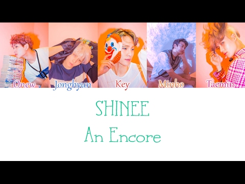 SHINee - An Encore (재연) LYRICS (Color Coded) [HAN/ROM/ENG]
