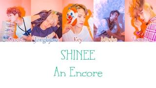 SHINee - An Encore (재연) LYRICS (Color Coded) [HAN/ROM/ENG]