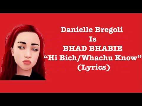 Danielle Bregoli - Hi Bitch/Whachu Know [Lyrics]
