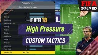 FIFA 18 High Pressure Custom Tactics Tutorial