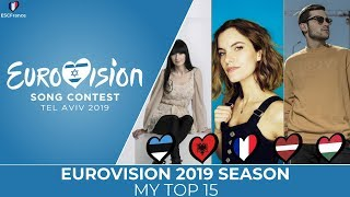 Eurovision 2019 Season | My Top 15 Of National Finals