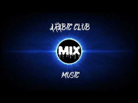 Ultimate Arabic House Club Music Mix 2016
