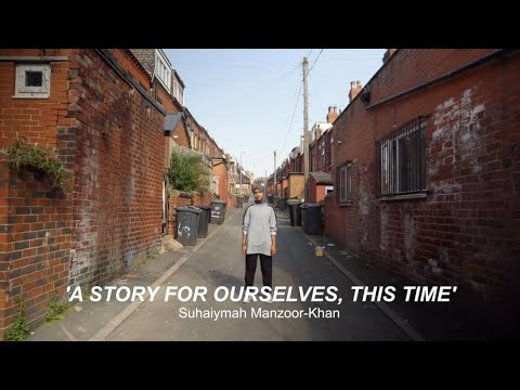 A STORY FOR OURSELVES, THIS TIME - SUHAIYMAH MANZOOR-KHAN