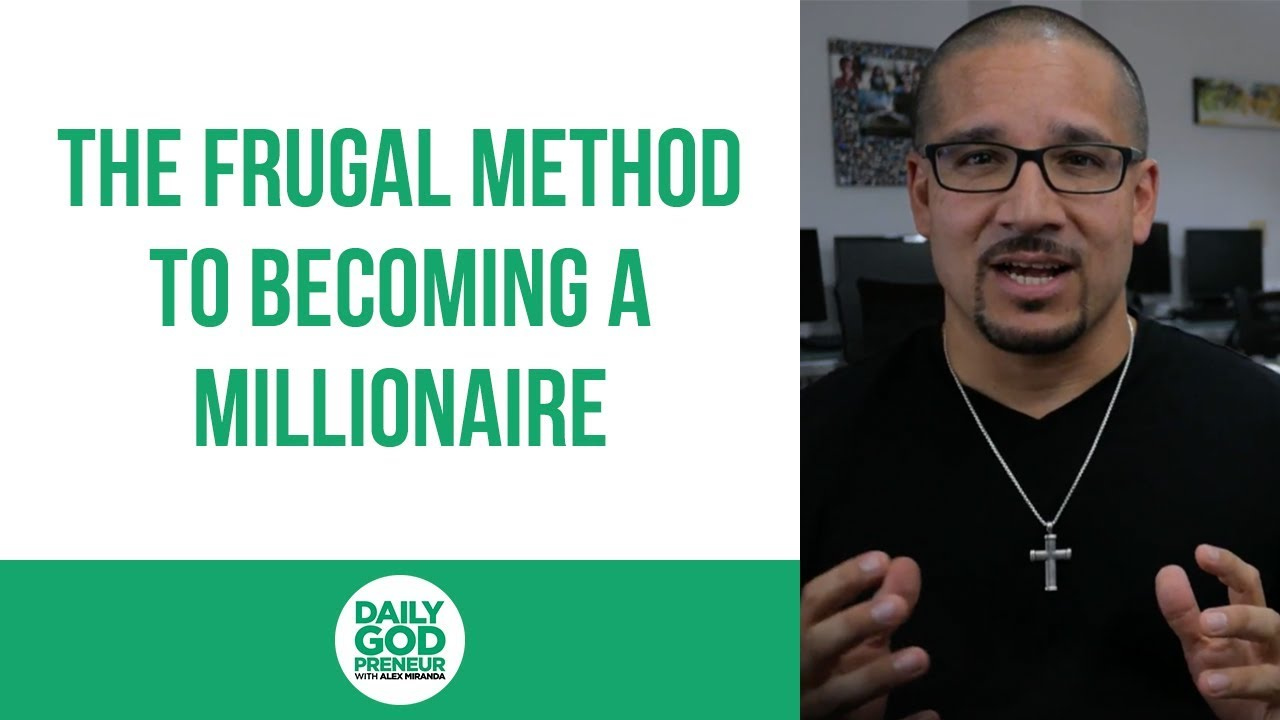 The Frugal Method to Becoming a Millionaire