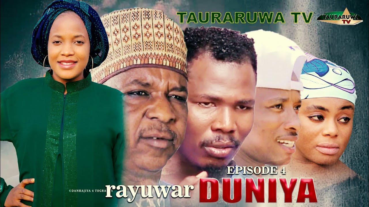 Download Rayuwar Duniya Episode 4 - Shirin Tauraruwa TV