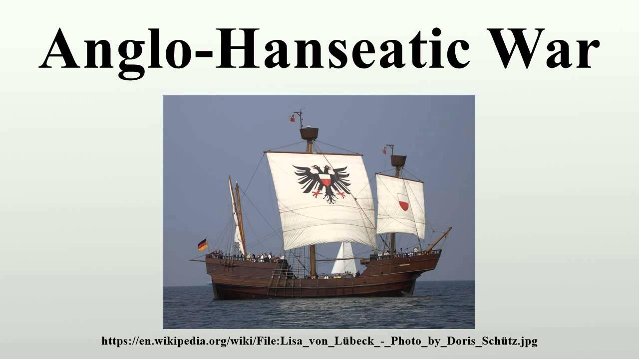 Anglo Hanseatic War Youtube