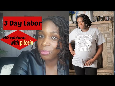 How I survived | 3-day labor, NO Epidural on Pitocin story