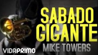 Myke Towers - Sabado Gigante [Official Audio]