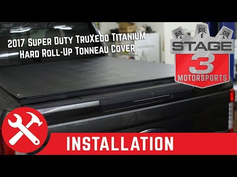 2017 Super Duty TruXedo Titanium Hard Roll Up Tonneau Cover Install