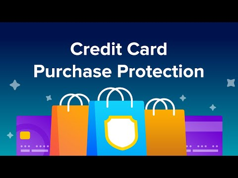 Credit Card Purchase Protection