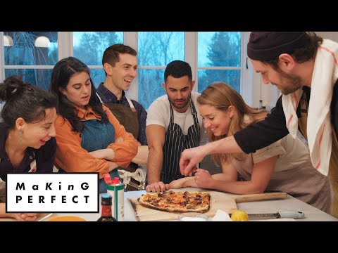 Brad, Claire, Carla, Molly, Chris & Andy Cook the Perfect Pizza | Making Perfect: Episode 5