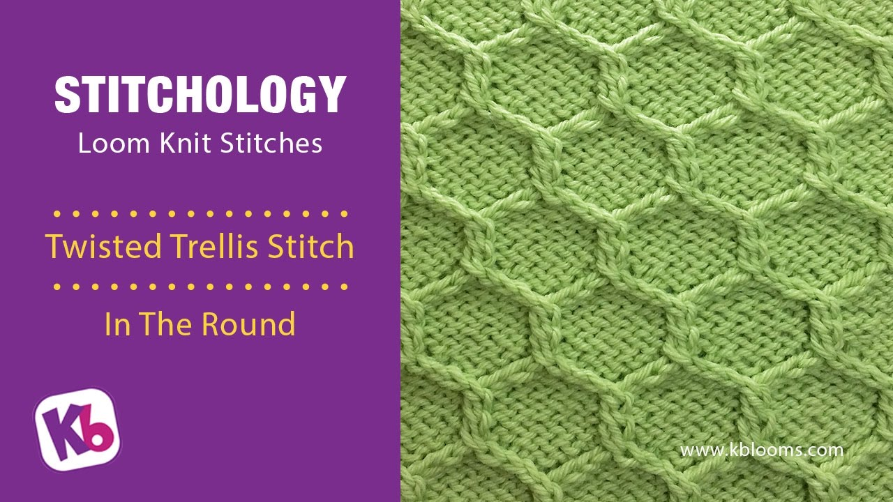 Twisted Trellis Stitch In The Round Loom Knitting Stitch Youtube