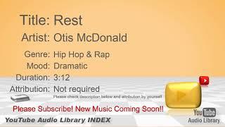 New Free Music 2018 Rest Otis McDonald Hip Hop & Rap Dramatic YouTube Audio Library BGM