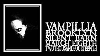 Vampillia - The Silent Barn 2014 (Full Show)