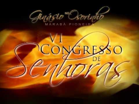 VI CONGRESSO DE SENHORAS - IGREJA ASSEMBLEIA DE DEUS SETA