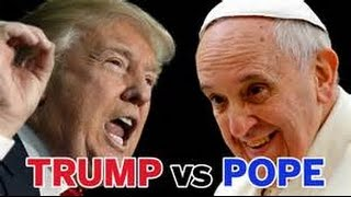 Breaking - Donald Trump responds to Pope Francis remark Donald Trum...