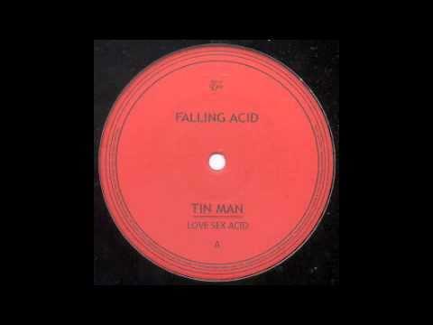 Tin Man - Falling Acid