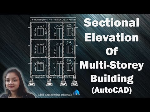 How to draw sectional elevation of a building (AutoCAD) || Multi-Storey | AutoCAD