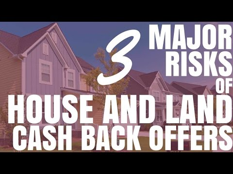 3 Major Risks Of House and Land Cash Back Offers (Ep74)