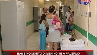 BAMBINO MORTO DI MENINGITE A PALERMO