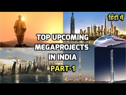 #Part1- Top Upcoming MegaProjects in India || Construction & Infrastructure MegaProjects(Rahasya Tv)