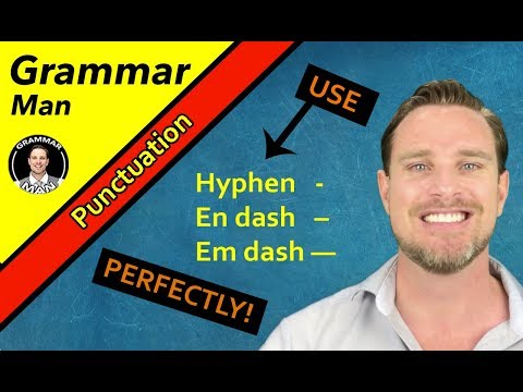 EN DASHES, EM DASHES AND HYPHENS | IMPORTANT PUNCTUATION LESSON | English Lessons With Grammar Man