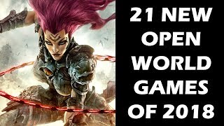 Top 21 NEW Open World Games of 2018 And Beyond