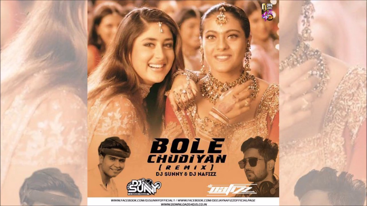 Bole Chudiyan Full Video Song For Download Mp3