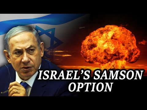 The Samson Option: Why Arab World Fears Israel!!!