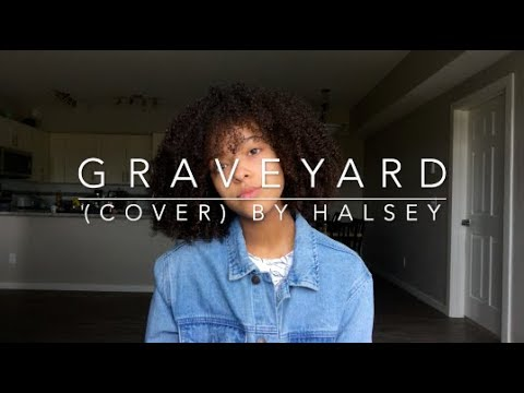 Graveyard (cover) By Halsey