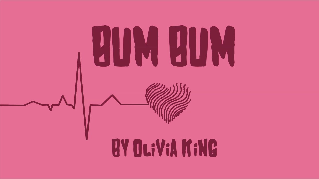 Download Olivia King - Bum Bum (Official Lyric Video)
