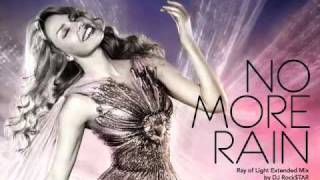 [Demo] Kylie Minogue - No More Rain (Ray of Light Extended Mix) by DJ Rock$TAR