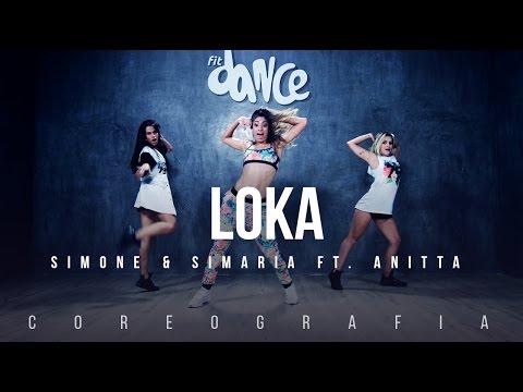Loka - Simone & Simaria ft. Anitta Coreografia FitDance TV