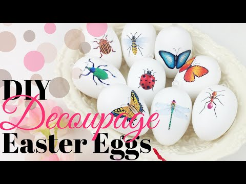DIY Decoupage Easter Eggs - Insects