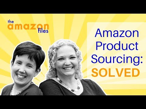 Amazon Product Sourcing:  Solved
