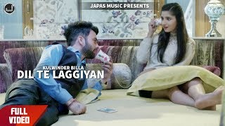 Kulwinder Billa New Song 2017 | Dil Te Laggiyan | Punjabi Songs 2017 | Japas Music