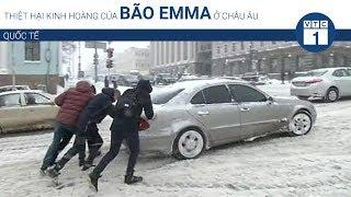 Thiệt hại kinh hoàng của bão Emma ở châu Âu | VTC1