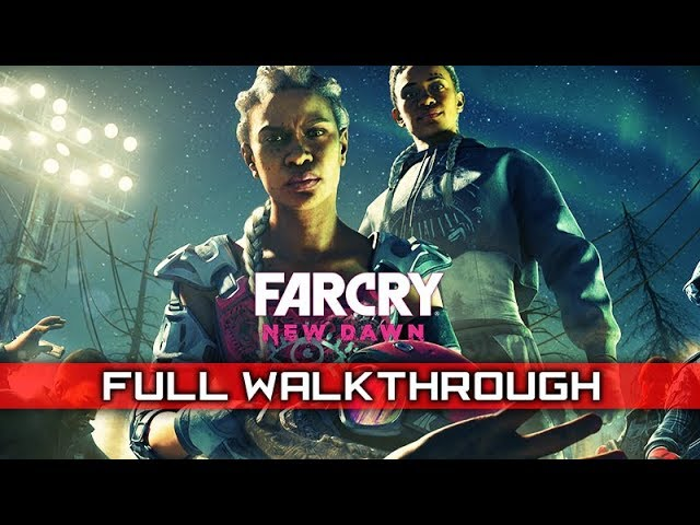 FAR CRY NEW DAWN – Full Gameplay Walkthrough / No Commentary 【Full Game】1080p 60FPS PS4 Pro