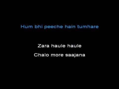 Zara Haule Haule Karaoke Video With Lyrics