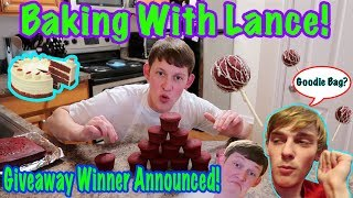 Baking With Lance!!! (Giveaway Winners Announced!!!)