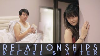 Relationships - Before & After