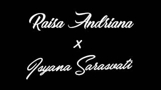 Raisa Andriana & Isyana Sarasvati - Anganku Anganmu (Lyric Video HD) 2017