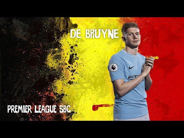 94 Rated Cheapest De Bruyne SBC   Englis League  SBC   FIFA 18