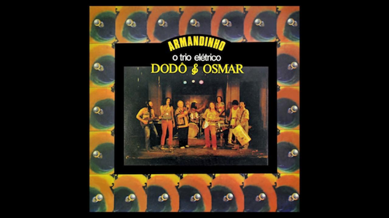 musicas trio eletrico dodo e osmar