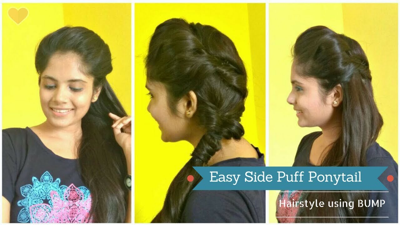 How To Easy Side Puff Hairstyle Using Bump With Ponytail Diy