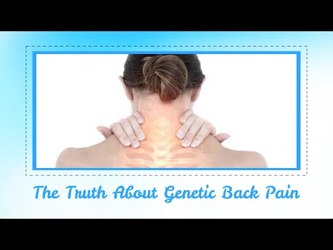 The Truth About Genetic Back Pain