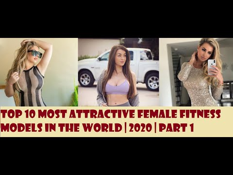 Top 10 Most Attractive Female Fitness Models In The World   2020