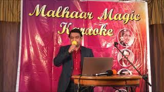 Malhaar Magic Karaoke Group - Ruk Ja O Dil Deewane Performed By ALI