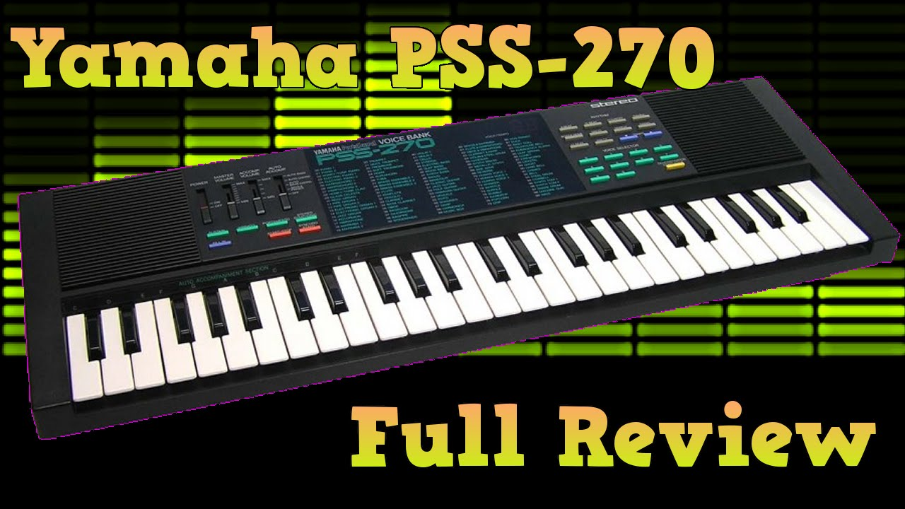 yamaha pss 270 retro keyboard full review youtube. Black Bedroom Furniture Sets. Home Design Ideas